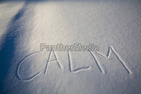 calm written in the snow