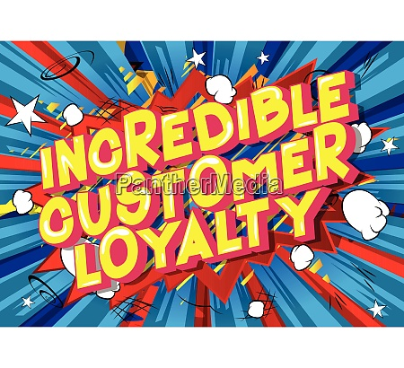 incredible customer loyalty comic book