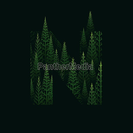 n letter with pine tree forest