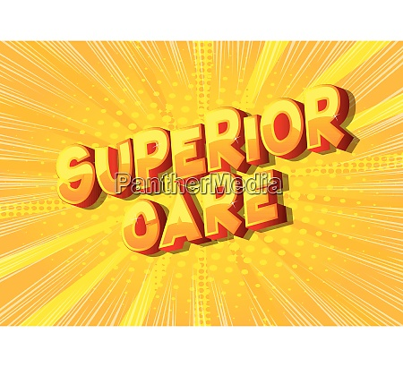 superior care comic book style