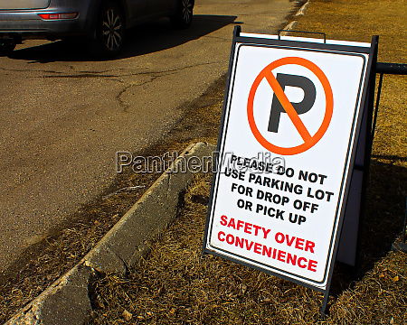 safety over convenience sign in a