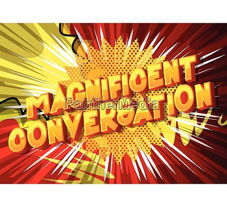 magnificent conversation comic book style