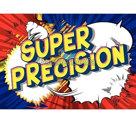 super precision comic book style