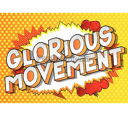 glorious movement comic book style