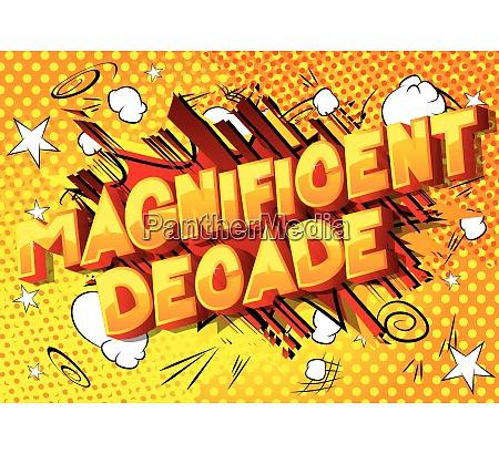 magnificent decade vector illustrated comic