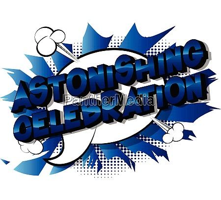 astonishing celebration vector illustrated comic
