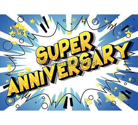 super anniversary comic book style