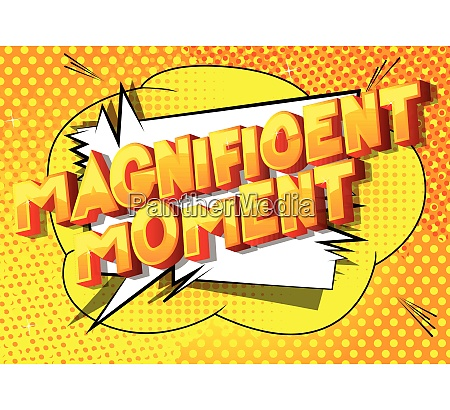 magnificent moment comic book style