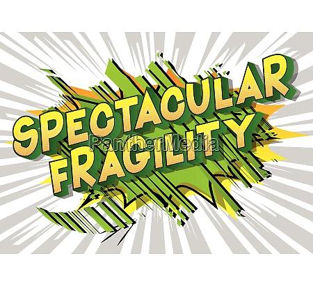 spectacular fragility comic book style