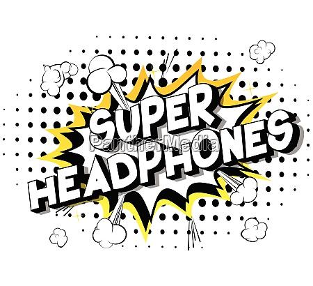 super headphones comic book style