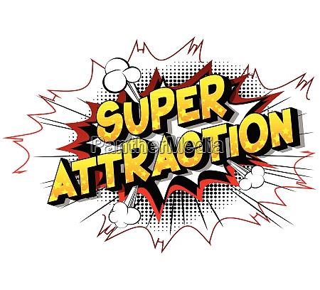 super attraction comic book style