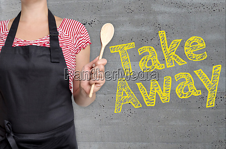 take away concept is shown by