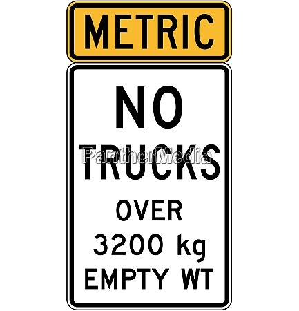 no trucks over 3200 kg empty