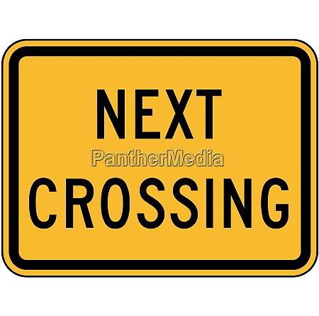next crossing