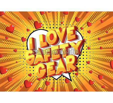 i love safety gear comic