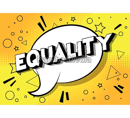 equality comic book style phrase