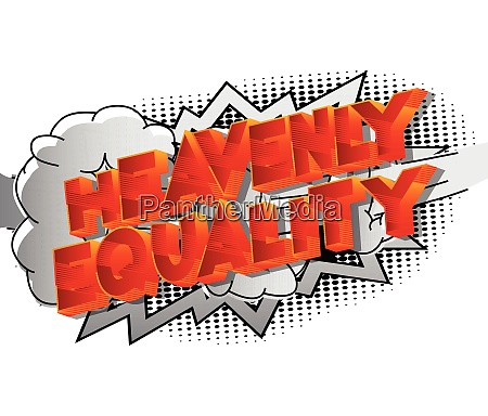 heavenly equality comic book style