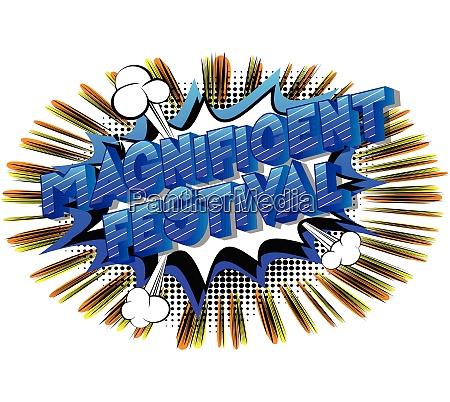 magnificent festival comic book style