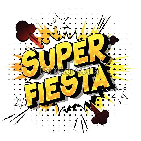 super fiesta comic book style