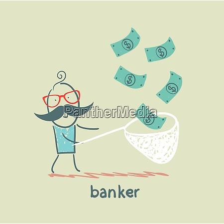banker catches a net dollar