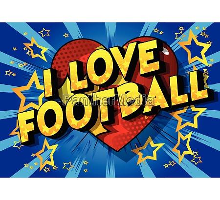 i love football vector illustrated