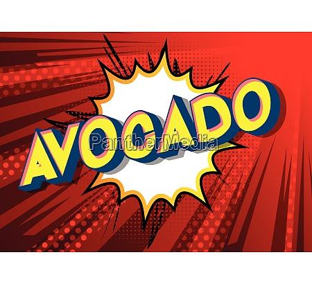 avocado comic book style phrase