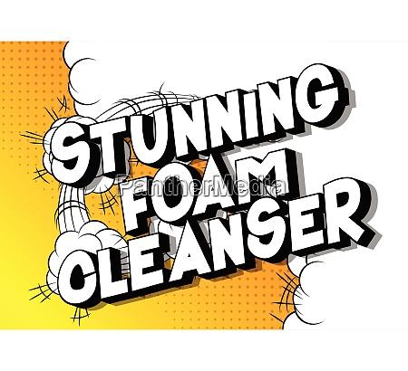 stunning foam cleanser comic