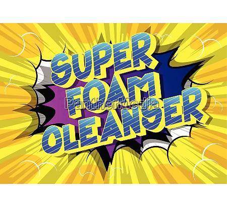 super foam cleanser comic book