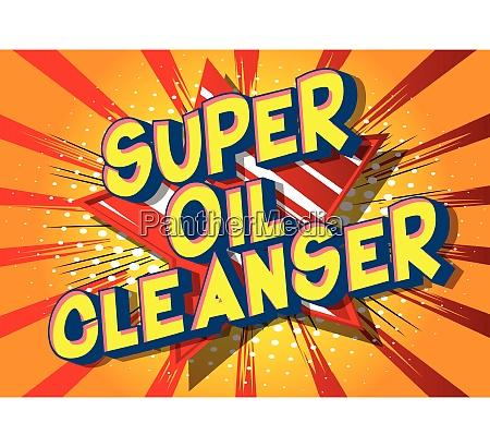 super oil cleanser comic book