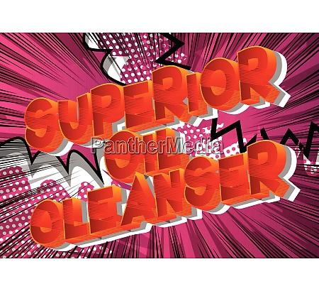 superior oil cleanser comic book