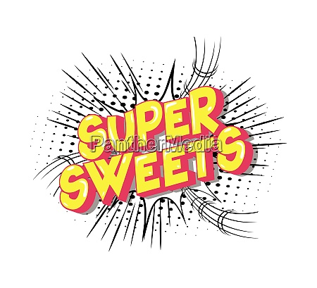 super sweets comic book style
