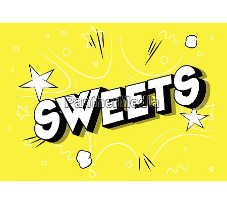 sweets comic book style phrase