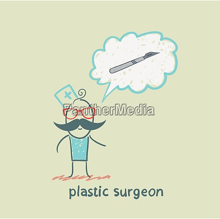 plastic surgeon surgeon thinks of a
