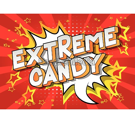 extreme candy comic book style