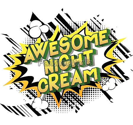 awesome night cream comic book