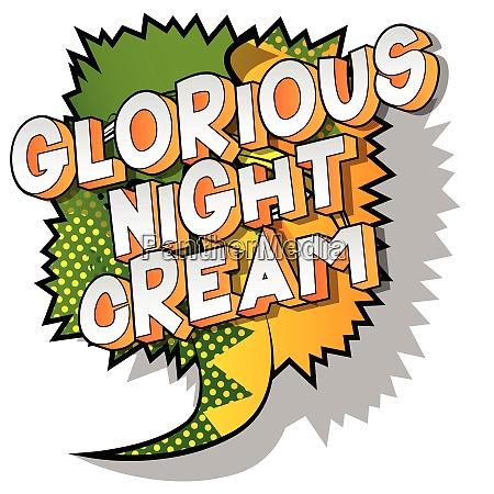 glorious night cream comic book