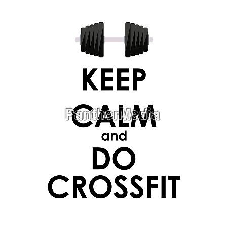 keep calm and do crossfit creative