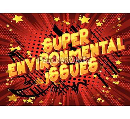 super environmental issues comic book