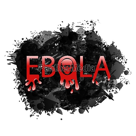 illustration warning epidemic ebola virus grunge