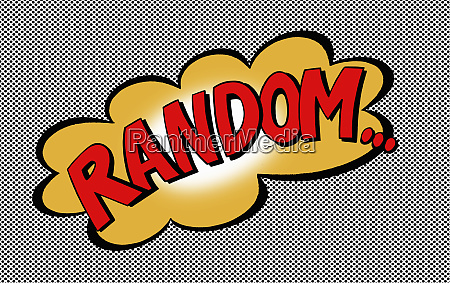 the word random in speech bubble