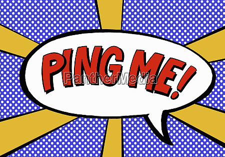 the phrase ping me in speech