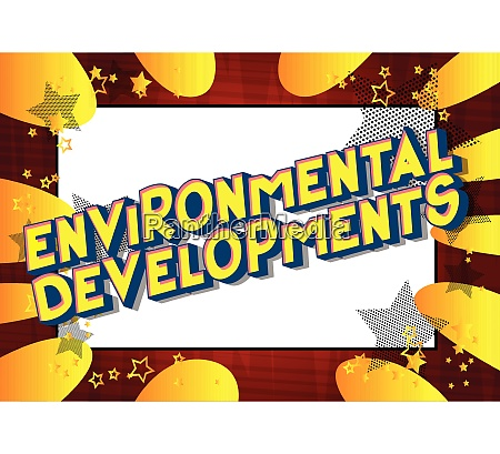 environmental developments comic book style