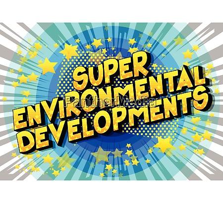 super environmental developments comic book