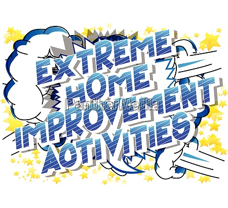 extreme home improvement activities comic