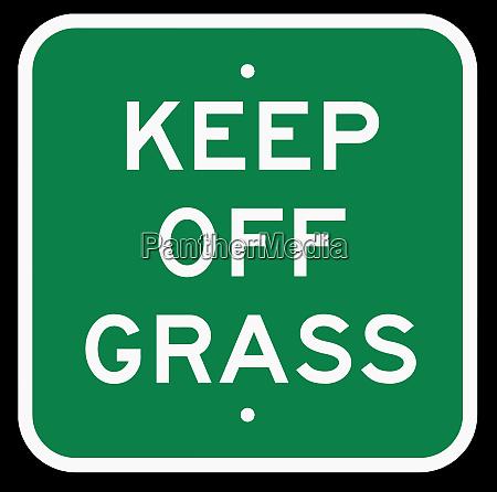 signboard keep off grass green yard