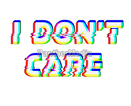 dont care text illustration lettering message