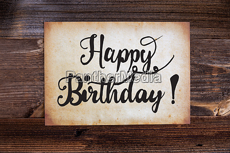 old paper text happy birthday wooden