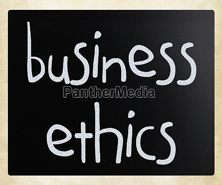 business ethics handwritten with white chalk