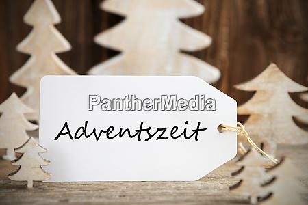 christmas tree label adventszeit means advent