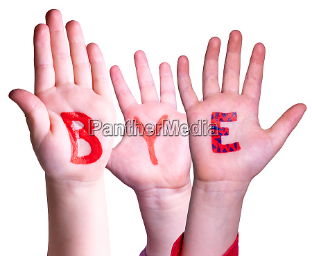 children hands building word bye isolated